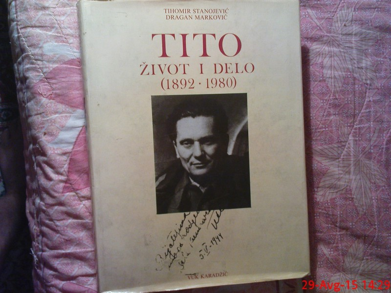 TITO - ZIVOT I DELO [ 1892 - 1980 ] -TIHOMIR STANOJEVIC