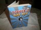 TOBIDJENA DUSO MOJA     - IVAN TOBIC  +