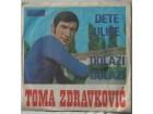 TOMA ZDRAVKOVIC - DETE ULICE