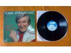 TOMA ZDRAVKOVIĆ - Dal` Je Moguće (LP)