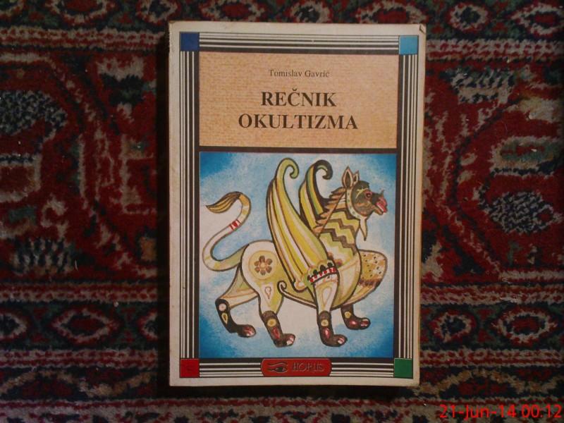 TOMISLAV GAVRIC  -  RECNIK  OKULTIZMA