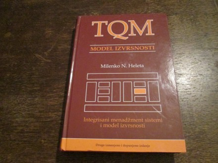 TQM - model izvrsnosti i integrisani menadžment sistem