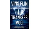 TRANSFER MOĆI - Vins Flin