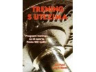 TRENING S UTEZIMA - Bill Pearl, Gary T. Moran