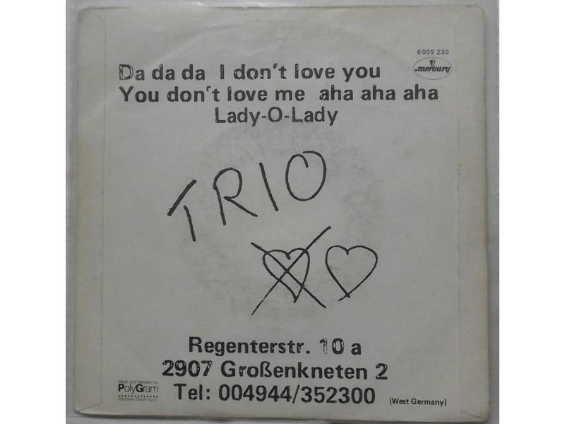 TRIO - Da da da i don`t love you don`t love me aha aha