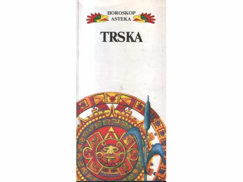 TRSKA-HOROSKOP ASTEKA