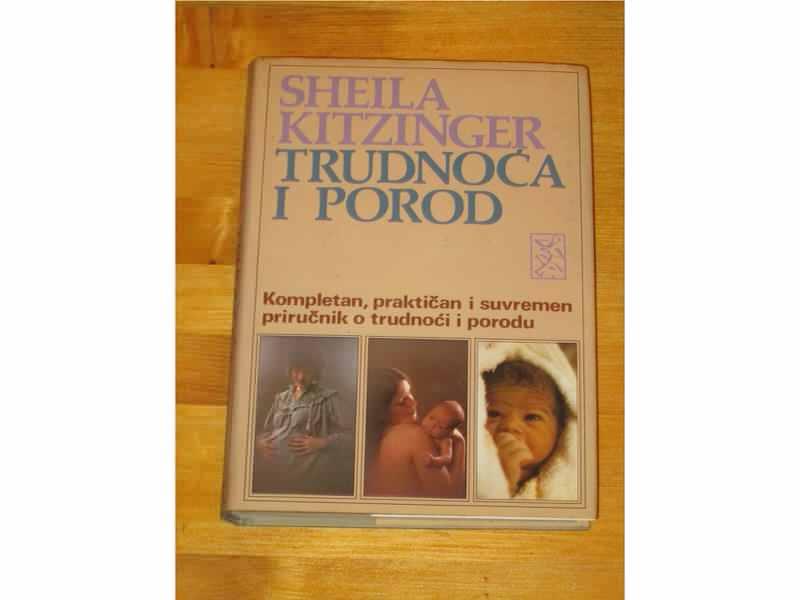 TRUDNOĆA I POROD - Sheila Kitzinger