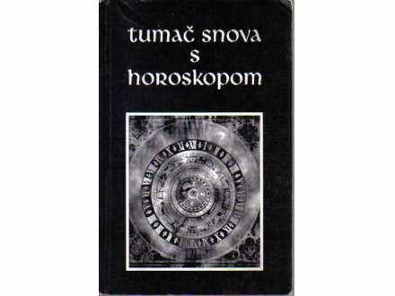TUMAC SNOVA SA HOROSKOPOM