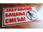 Tabla upozorenja/Zabranjeno bacanje smeća