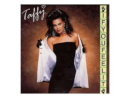 Taffy - If You Feel It