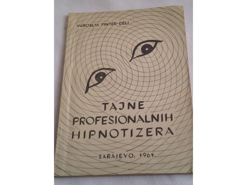 Tajne profesionalnih hipnotizera, Miroslav Pinter-Đeli