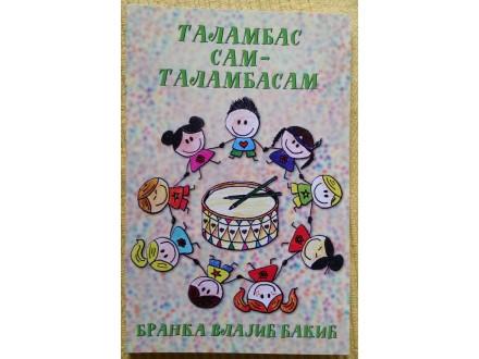 Talambas sam talambasam - Branka Vlajic Cakic