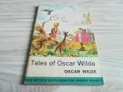 Tales of Oscar Wilde - Oscar Wilde