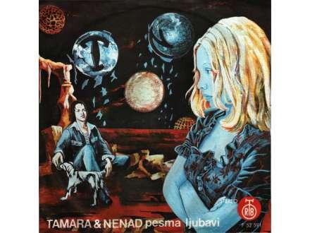 Tamara & Nenad - Pesma Ljubavi / Ako Nisi Verovala