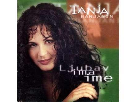 Tanja Banjanin - Ljubav Ima Ime