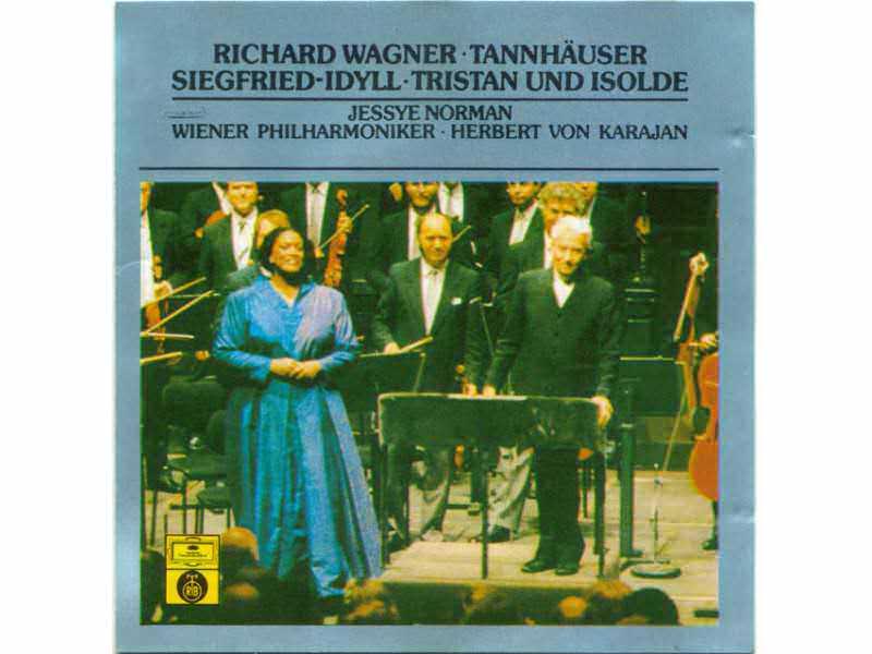 Tannhäuser, Siegfried-idyll, Tristan Und Isolde