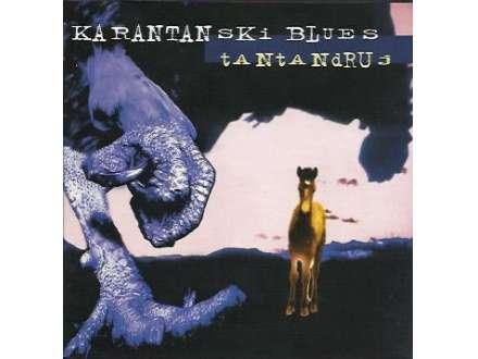 Tantadruj - Karpantanski Blues