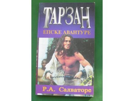 Tarzan epske avanture - R. A. Salvatore
