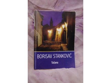 Tasana - Borisav Stankovic