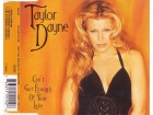Taylor Dayne ‎– Can`t Get Enough Of Your Love CD Singl