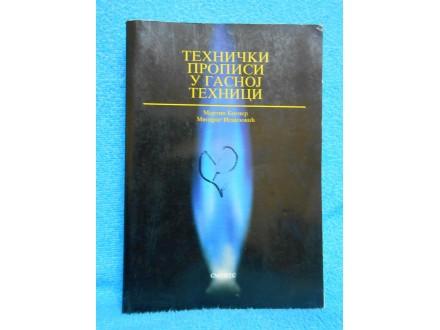 Tehnički propisi u gasnoj tehnici Martin Bogner III.izd