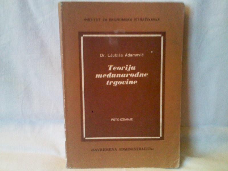 Teorija međunarodne trgovine - Lj. Adamović