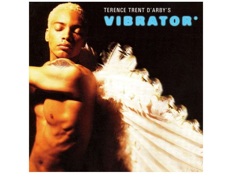 Terence Trent D`Arby - Terence Trent D`Arby`s Vibrator*