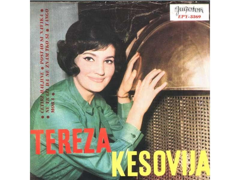 Tereza Kesovija - Četiri Haljine / Postao Si Navika / Ne Traži Da Znam Tko Si / Tango Mora
