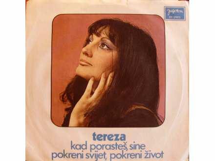 Tereza Kesovija - Kad Porasteš, Sine / Pokreni Svijet, Pokreni Život