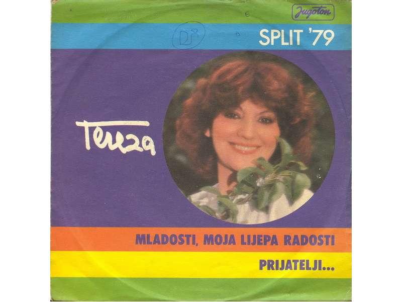 Tereza Kesovija - Mladosti, Moja Lijepa Radosti / Prijatelji...