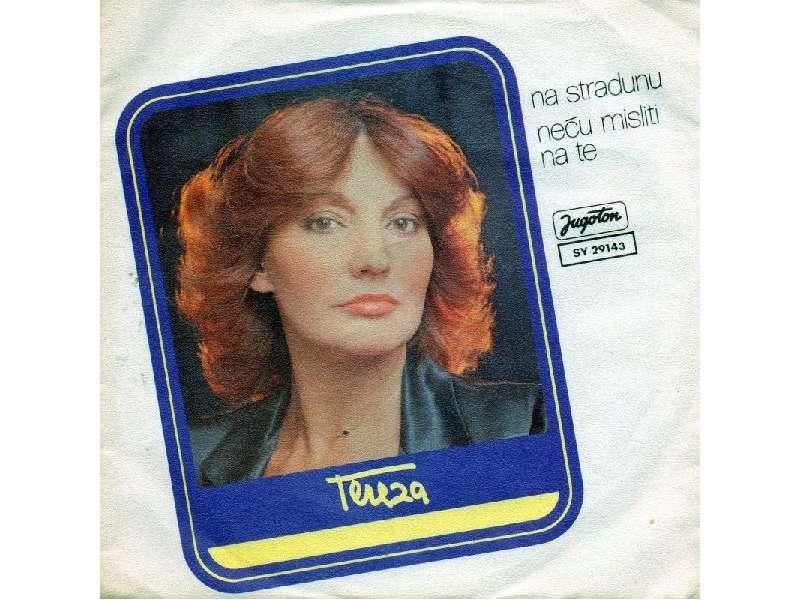 Tereza Kesovija - Na Stradunu / Neću Misliti Na Te