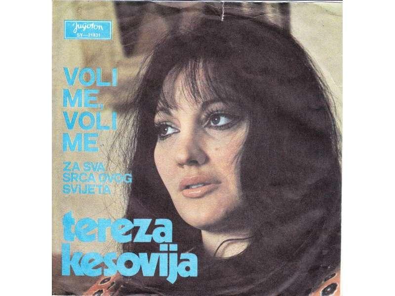 Tereza Kesovija - Voli Me, Voli Me / Za Sva Srca Ovog Svijeta
