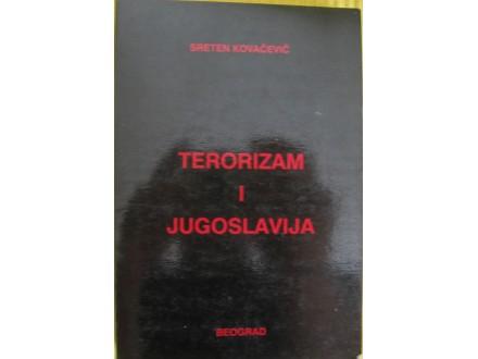 Terorizam i Jugoslavija  Sreten Kovačević