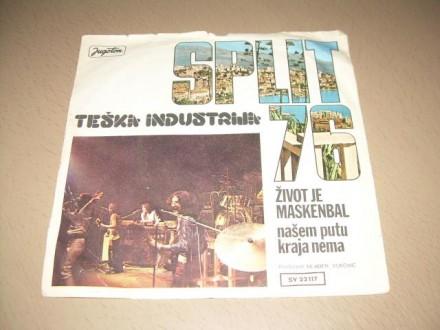 Teška Industrija - Život Je Maskenbal / Našem Putu