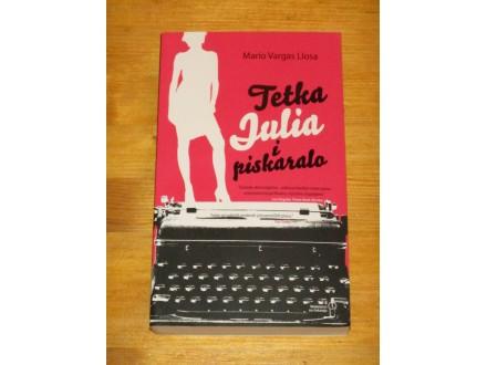 Tetka Julija i piskaralo - Mario Vargas Ljosa (NOVA)