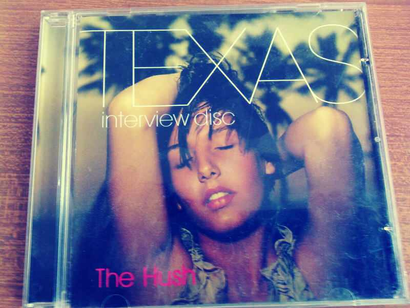Texas - The Hush - Interview Disc