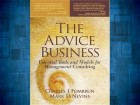 The Advice Business: Essential Tools and Models...