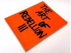 The Art of Rebellion III: The Book about Street Art