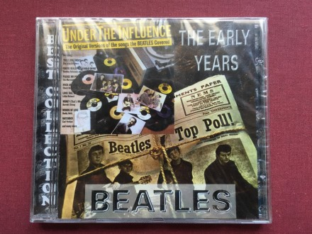 The Beatles-UNDER THE INFLUENCE The Early Years VARIOUS