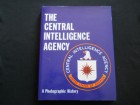 The Central Intelligence Agency CIA