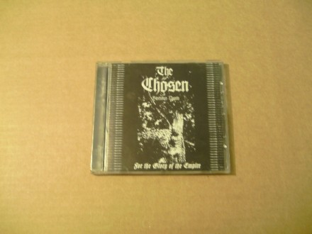 The Chosen – For The Glory Of The Empire