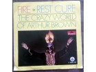 The Crazy World Of Arthur Brown - Fire / Rest Cure