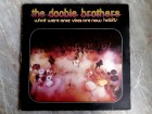 The Doobie Brothers - What Were Once Vices Are Now...