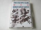 The Escape Club - Wild Wild West