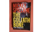 The Goliath Bone, Mickey Spillane
