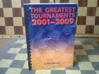 The Greatest Tournaments 2001-2009 (sah)