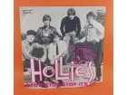 The Hollies ‎– Stop Stop Stop / It`s You, 7 incha
