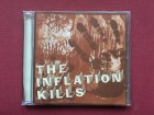 The Inflation Kills -THE INFLATION KILLS   2005