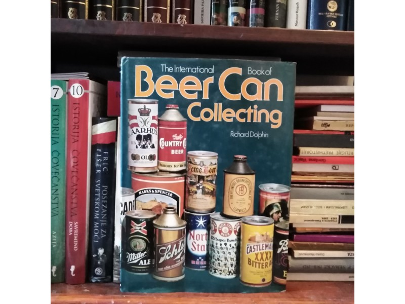 The International Book of Beer Can Collecting