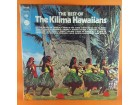 The Kilima Hawaiians* ‎– The Best Of The Kilima Hawaiia